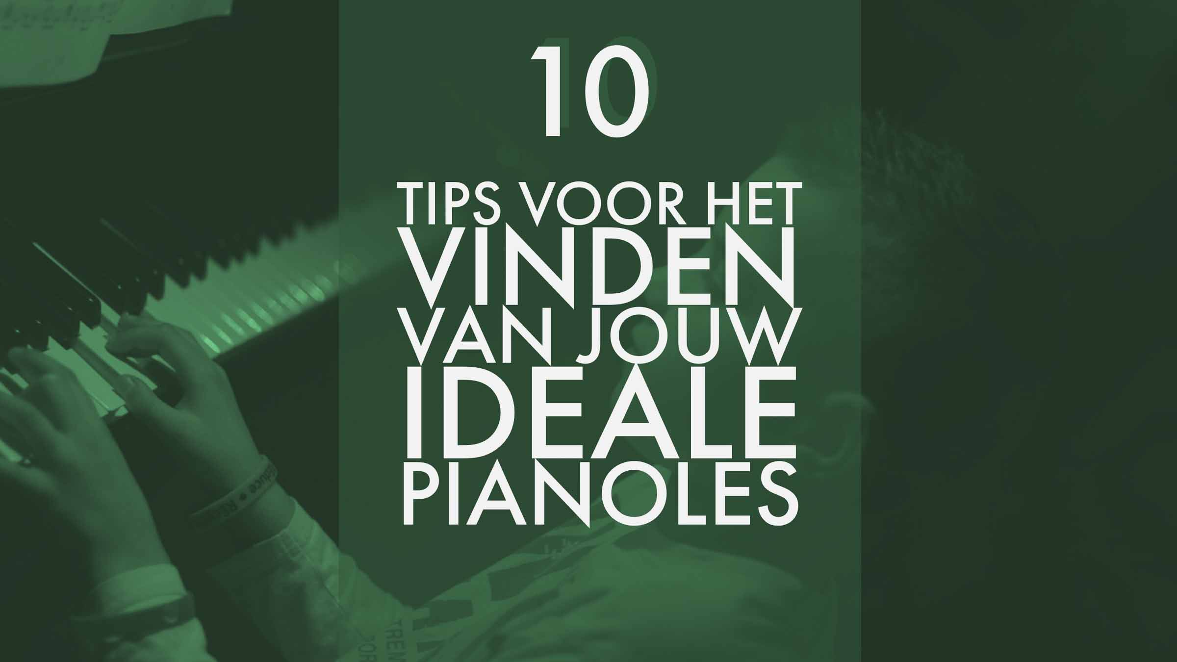 10 tips voor het vinden van jouw ideale pianoles