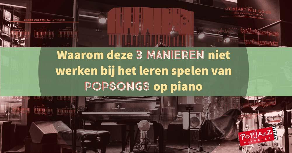 3 manieren die niet werken popsongs op piano